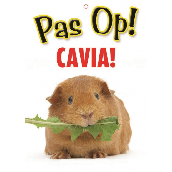 Waakbord pas op Cavia