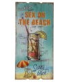 Houten wandbordje sex on the beach