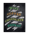 Retro muurplaatje wine coffee chocolate repeat 30 x 40 cm