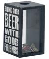 Spaarpot drink good beer 11 x 18 cm