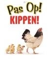 Waakbord pas op kippen 21 x 15 cm