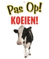 Waakbord pas op koeien 21 x 15 cm