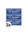 3x verboden te parkeren voor onbevoegden sticker 14 8 x 10 5 cm