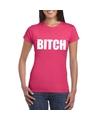 Bitch tekst t shirt roze dames