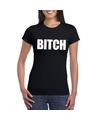 Bitch tekst t shirt zwart dames