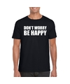 Dont worry be happy tekst t shirt zwart heren
