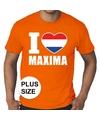 Oranje i love maxima grote maten shirt heren